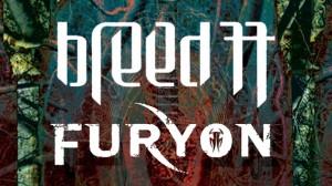 Breed 77 & Furyon Show